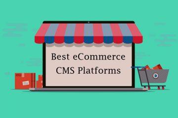 Best CMS Platform to Build your online store