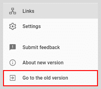 New Google Search Console - Go to Old Version